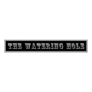 Western Sign The Watering Hole Poster