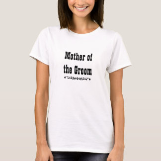 Western Wedding | Mother of the Groom T-Shirt