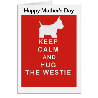 Westie Mother's Day Card Mum Mom wife Keep Calm