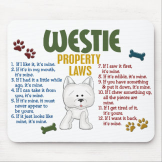 Westie Property Laws 4 Mouse Pads