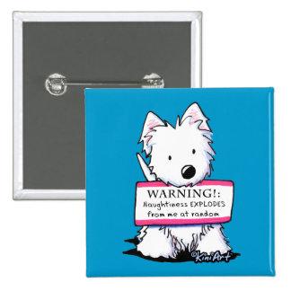 Westie Vital Signs: NAUGHTINESS 15 Cm Square Badge