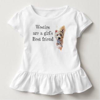 Westies are a girl's best friend toddler T-Shirt