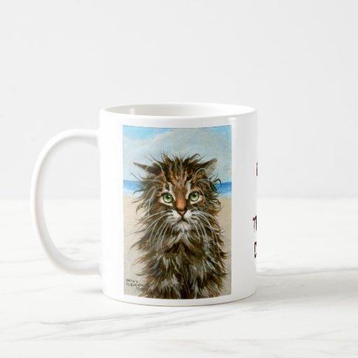 Wet Cat Coffee Mug One of Those Days