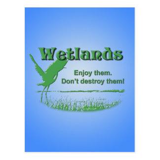 Wetlands. Enjoy Them, Don't Destroy Them Postcard