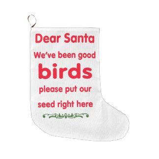 we've been good birds large christmas stocking