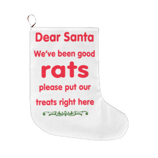 we've been good rats large christmas stocking