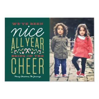 We've Been Nice All Year Card