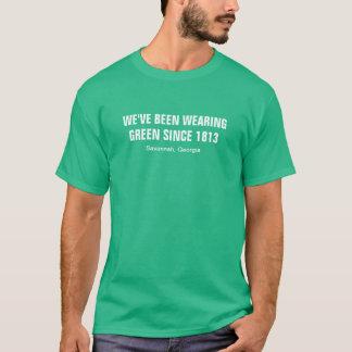 We've been wearing green since 1852 Savannah GA T-Shirt