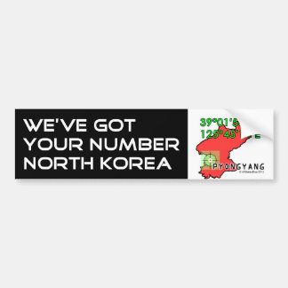 We've Got Your Number North Korea Bumper Sticker