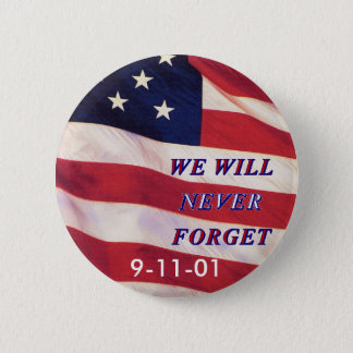 WEWILL NEVER FORGET PC1008 PDF PRINT130004 6 CM ROUND BADGE