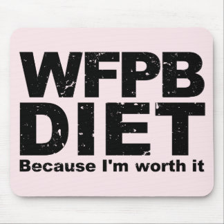 WFPB I'm Worth It (blk) Mouse Pad
