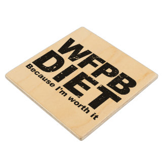 WFPB I'm Worth It (blk) Wood Coaster
