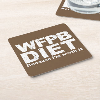 WFPB I'm Worth It (wht) Square Paper Coaster