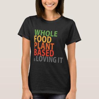 WFPB & loving it - t shirt