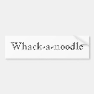 Whack-a-noodle Bumper Sticker