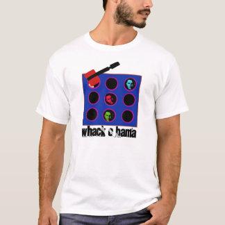 whackobama, whackobamamallet, Whack O Bama T-Shirt
