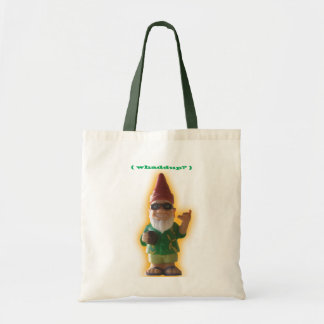 Whaddup? Gnome tote bag