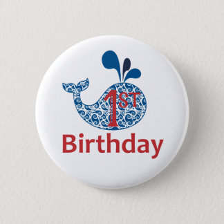 Whale First Birthday Nautical Button Pin