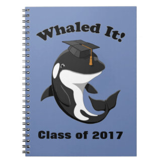 Whaled It Class of 2017 Cute Orca Killer Whale Notebooks