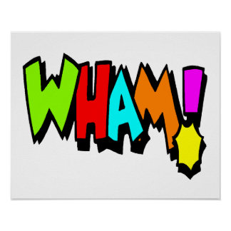Wham Posters