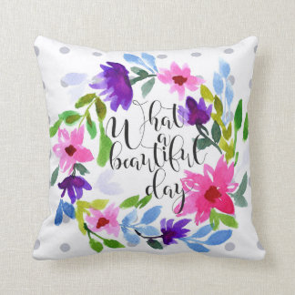 What a beautiful day watercolor throw pillow