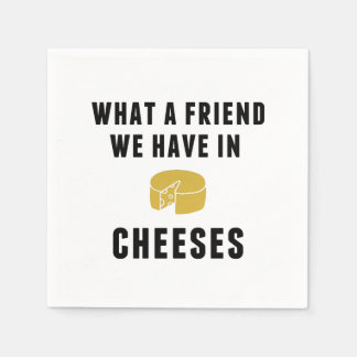 What a Friend We Have in Cheeses Paper Serviettes