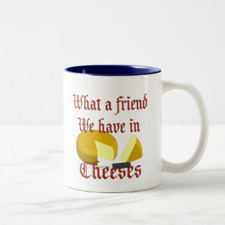 What a friend we have in Cheeses Two-Tone Coffee Mug
