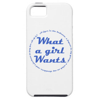 What a Girl Wants iPhone 5 Case