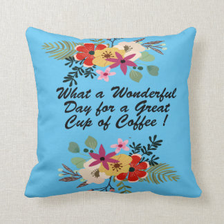 What a-Wonderful Day Polyester Throw Pillow
