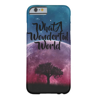 What a wonderful world galaxy tree barely there iPhone 6 case