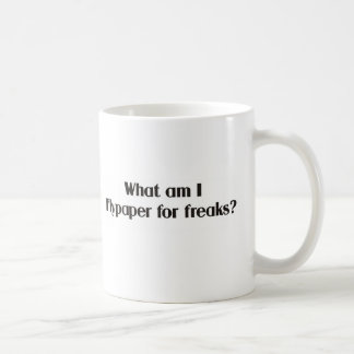 What am I flypaper for freaks? Coffee Mug