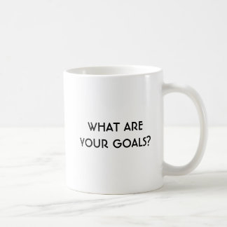 What Are Your Goals? Right Handed Classic Mug
