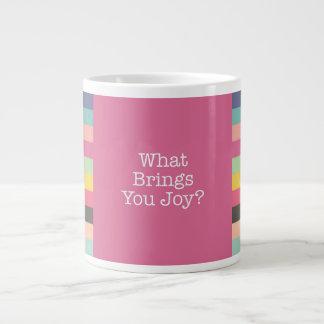 What Brings You Joy Jumbo Mug