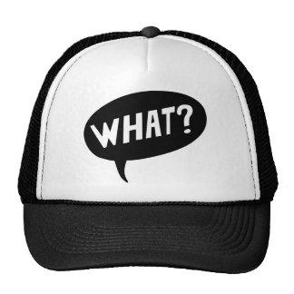 what ? cap