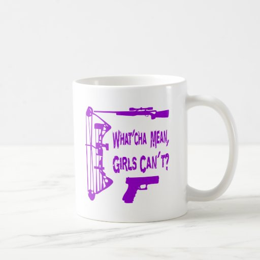 What'Cha Mean Girls Can't? Mug