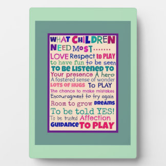 What children need most plaque