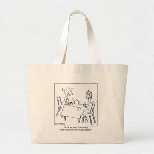 What Could You Talk About If You're Happy? Canvas Bag