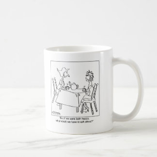 What Could You Talk About If You're Happy? Coffee Mug