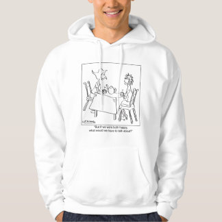 What Could You Talk About If You're Happy? Hoodie