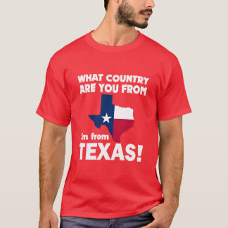 What country are you from? T-Shirt