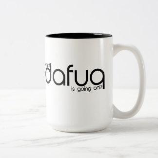 What Dafuq Is Going On? Mug. Two-Tone Coffee Mug