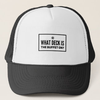 What deck is the buffet on? trucker hat