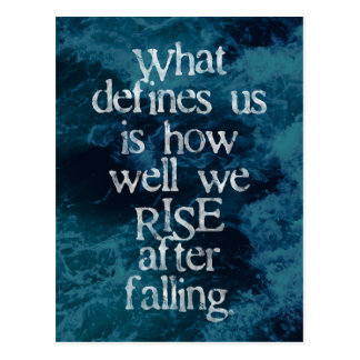 What defines us is how well we rise after falling postcard