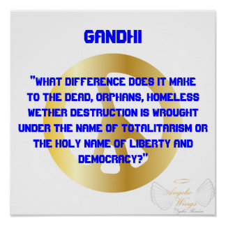 """ What  Difference Does It Make...?""Gandhi -Cust. Poster"