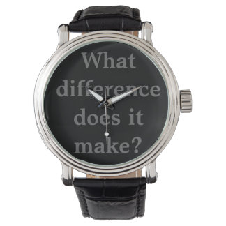 What difference does it make? watch