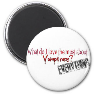 What do I like the most about Vampires? 6 Cm Round Magnet