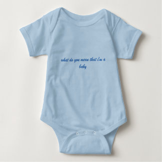 what do you mean i'm a baby blue 18 month jumper baby bodysuit