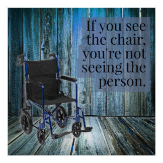 What do you see? Wheelchair Poster