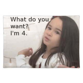 """""""What Do You Want? I'm 4."""" Customizable Kid Photo Placemat"""