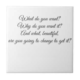 What do you Want? Small Square Tile